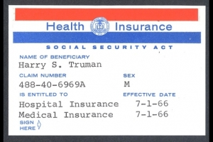 Medicare Card Number One issued to President Harry S. Truman on July 30, 1965